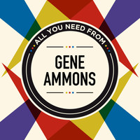 Gene Ammons - All You Need From