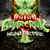 BOARCROK - Bring The Fire EP