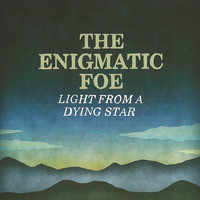 The Enigmatic Foe - Light from a Dying Star