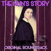 "Franz Waxman - ""The Nun's Story: The Ship Sails / Main Title / Mother Superior / I Accuse Myself / Haircutting / Th"