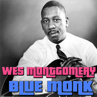 Wes Montgomery - Blue Monk