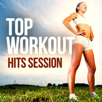 Various Artists - Top Workout Hits Session