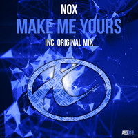 Nox - Make Me Yours