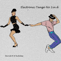 Derrick R W Nicholas - Electronic Tango No 1 in D Minor