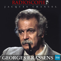 Jacques Chancel - Radioscopie: Georges Brassens