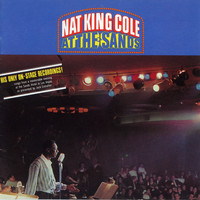 Nat King Cole - At The Sands (Live/Remastered)