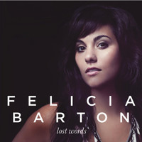 Felicia Barton - Lost Words EP