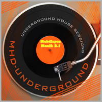 Mehdispoz - Musik 2.1 - Underground House Sessions