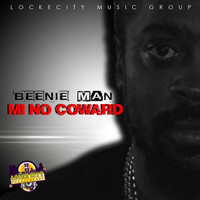 Beenie Man - Mi No Coward - Single