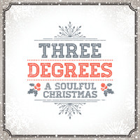 THE THREE DEGREES - A Soulful Christmas