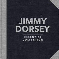 Jimmy Dorsey - Essential Collection (Re-recording)