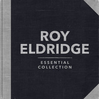 Roy Eldridge - Essential Collection