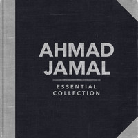 Ahmad Jamal - Essential Collection