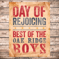 The Oak Ridge Boys - Day Of Rejoicing - Best Of