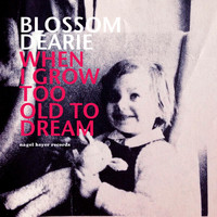 Blossom Dearie - When I Grow Too Old to Dream