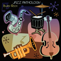 Buddy Rich - Jazz Anthology (Original Recordings)