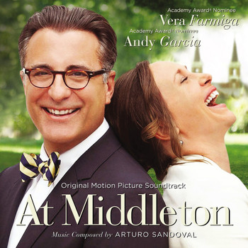 Arturo Sandoval - At Middleton: Original Score