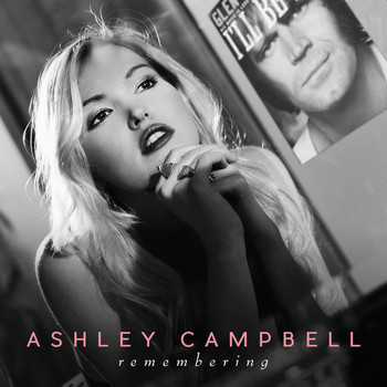 Ashley Campbell - Remembering (Single Version)