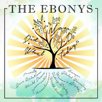 The Ebonys - What Did You Do Today?