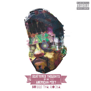 Buggs Tha Rocka - Scattered Thoughts of an American Poet