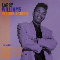 Larry Williams - Peaches & Cream