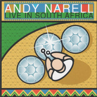 Andy Narell - Live in South Africa