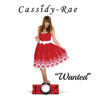 Cassidy-Rae - Wanted
