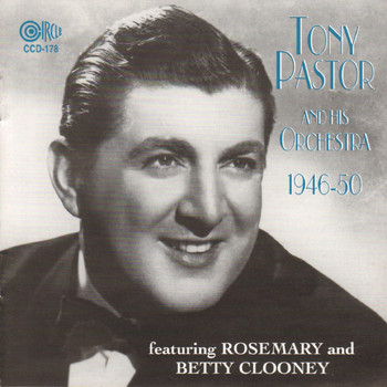 Tony Pastor - Tony Pastor and His Orchestra 1946-1950