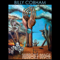 Billy Cobham - Mirror's Image (Live)