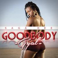 Saga Dee - Good Body Gyal