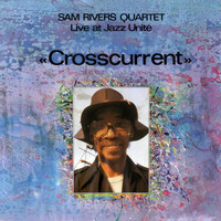 Sam Rivers - Crosscurrent