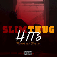 Slim Thug - Throwback Thugga Hits