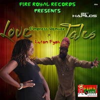 Empress Veniice feat. Lutan Fyah - Love Tales - Single
