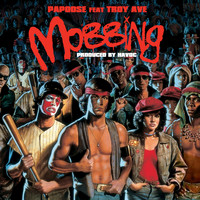 Papoose - Mobbing (feat. Troy Ave) (Explicit)