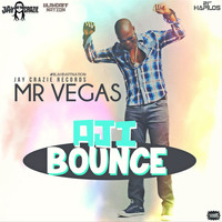 Mr. Vegas - Aji Bounce - Single
