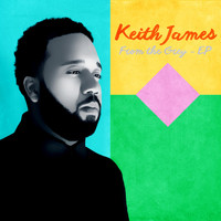 Keith James - From the Grey - EP