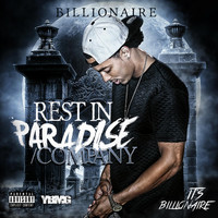 Billionaire - Rest in Paradise / Company