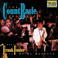 The Count Basie Orchestra - Count Basie Orchestra Live At El Morocco