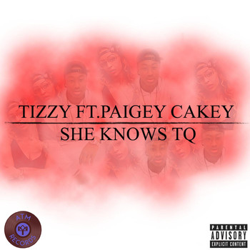Paigey cakey - She Knows Tq (feat. Paigey Cakey)