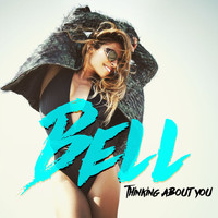 Bell - Thinking About You
