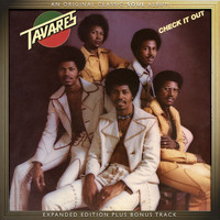 Tavares - Check It Out (Expanded Edition)