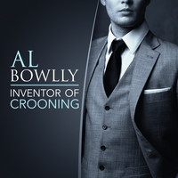 Al Bowlly - Inventor of Crooning