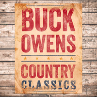 Buck Owens - Country Classics
