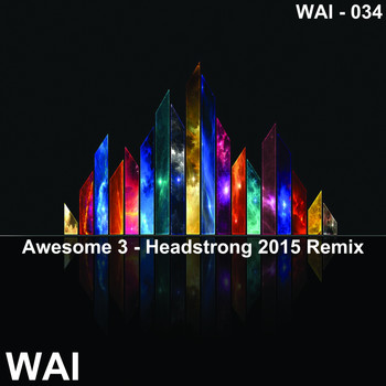 Awesome 3 - Headstrong (Graham Navin Remix)