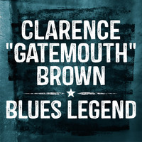 "Clarence ""Gatemouth"" Brown - Blues Legend"