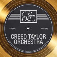 The Creed Taylor Orchestra - Golden Oldies