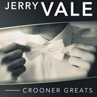 Jerry Vale - Crooner Greats