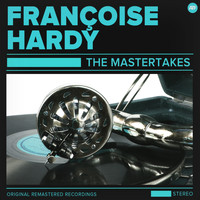 Françoise Hardy - The Françoise Hardy Mastertakes