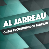 Al Jarreau - Great Recordings of Jarreau