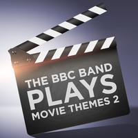 The BBC Band - The BBC Band Plays Movie Themes 2
